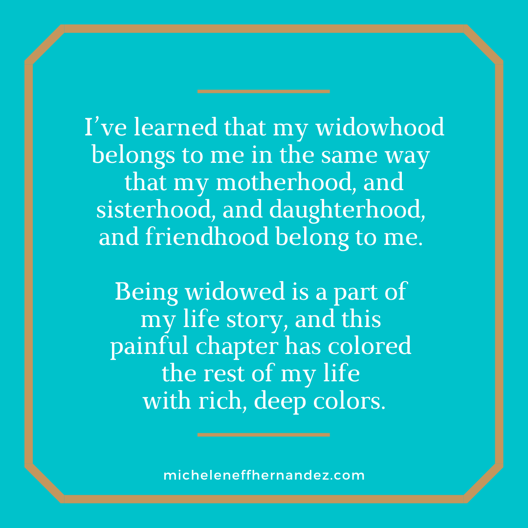 Owning My Widowhood