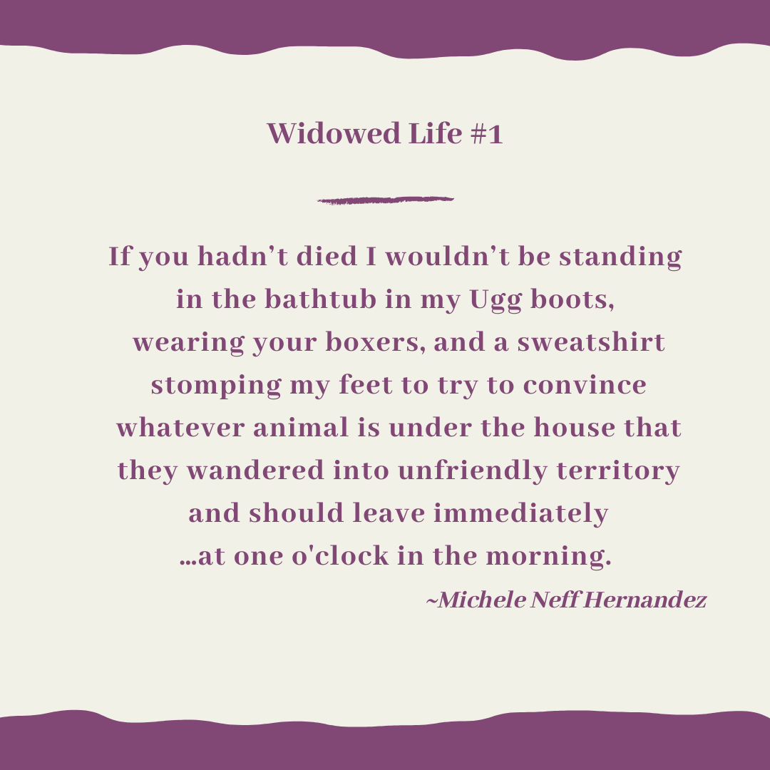 Widowed Life Number One